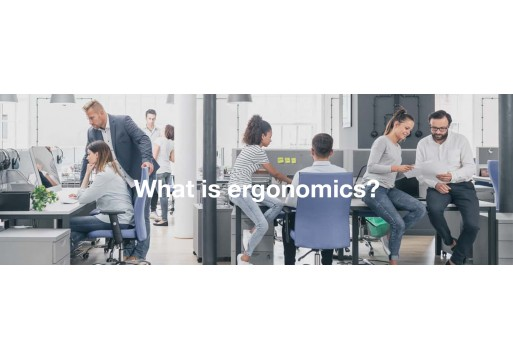 What is ergonomics? Ergonomics explained.